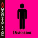 The Magnetic Fields : Distortion