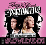 The Raveonettes : Pretty in Black