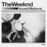 The Weeknd : House of Balloons