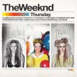 The Weeknd : Thursday