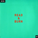 Wire : Read & Burn 03
